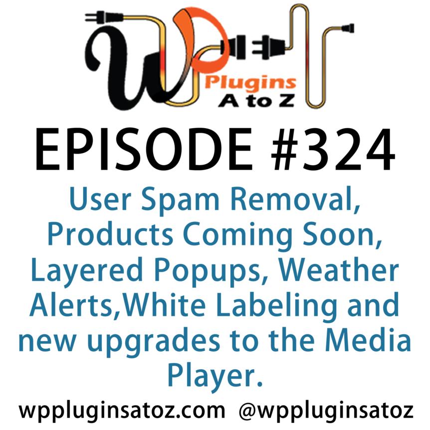 WordPress Plugins A-Z #324 Spam Removal