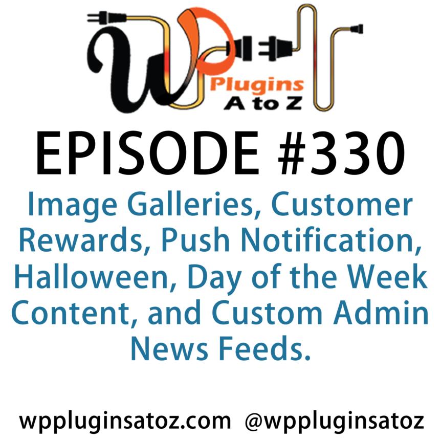 WordPress Plugins A-Z #330 Image Galleries