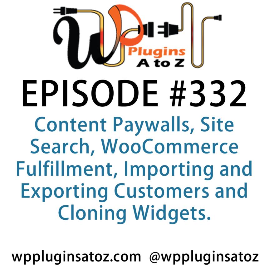 WordPress Plugins A-Z #332 Content Paywalls
