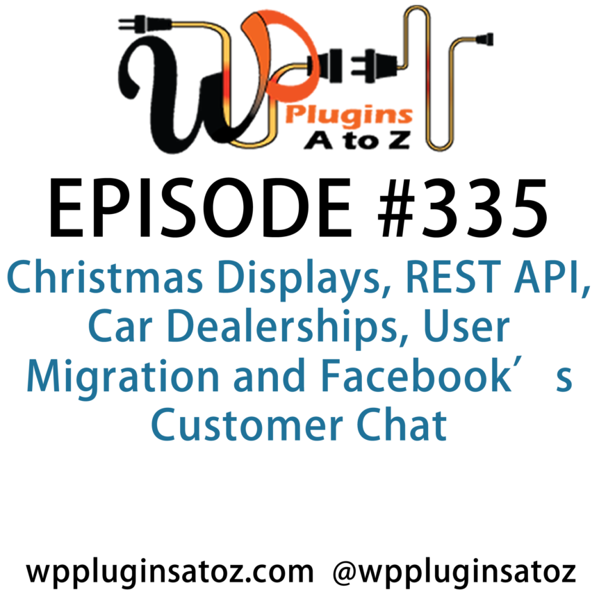 WordPress Plugins A-Z #335 Christmas Displays