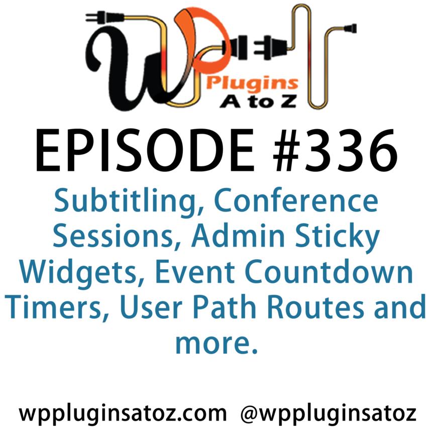 WordPress Plugins A-Z #336 Subtitling