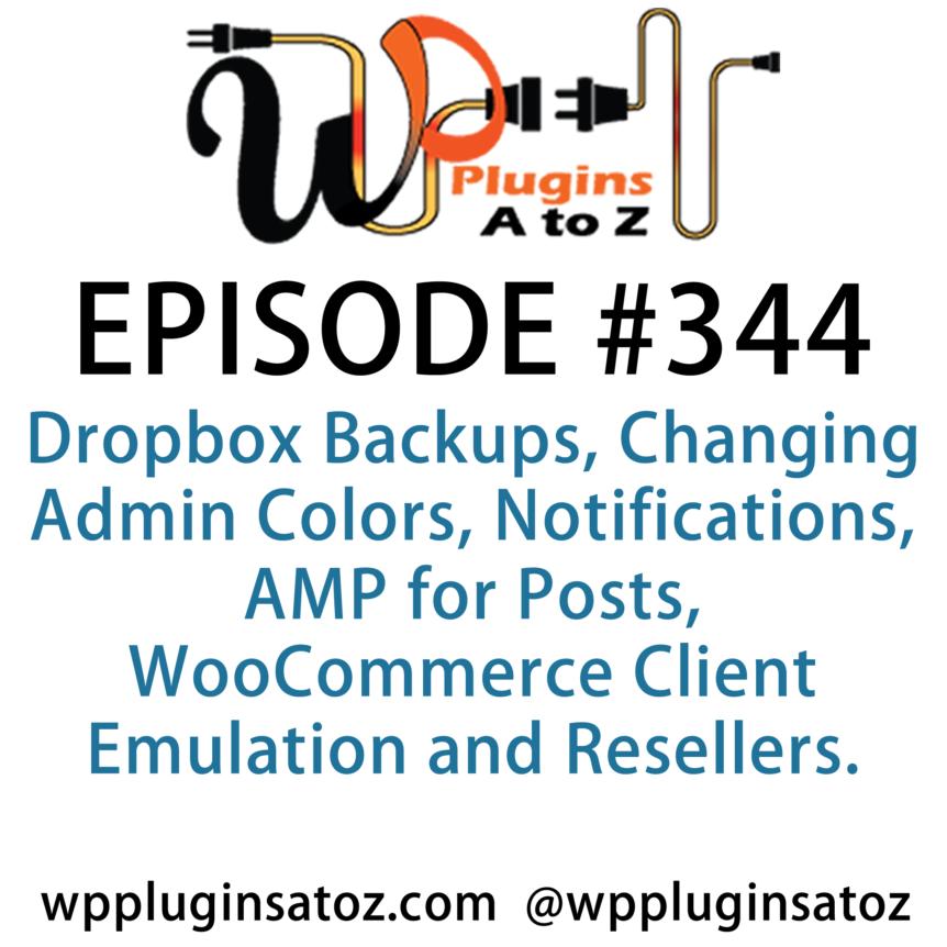 WordPress Plugins A-Z #344 Dropbox Backups