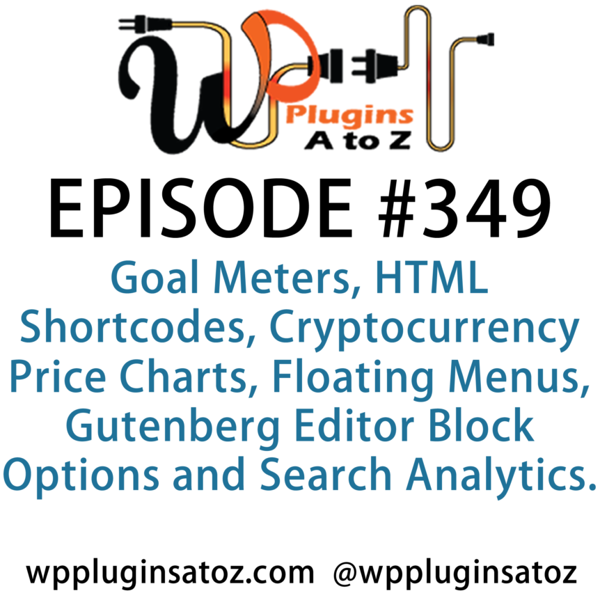 WordPress Plugins A-Z #349 Goal Meters